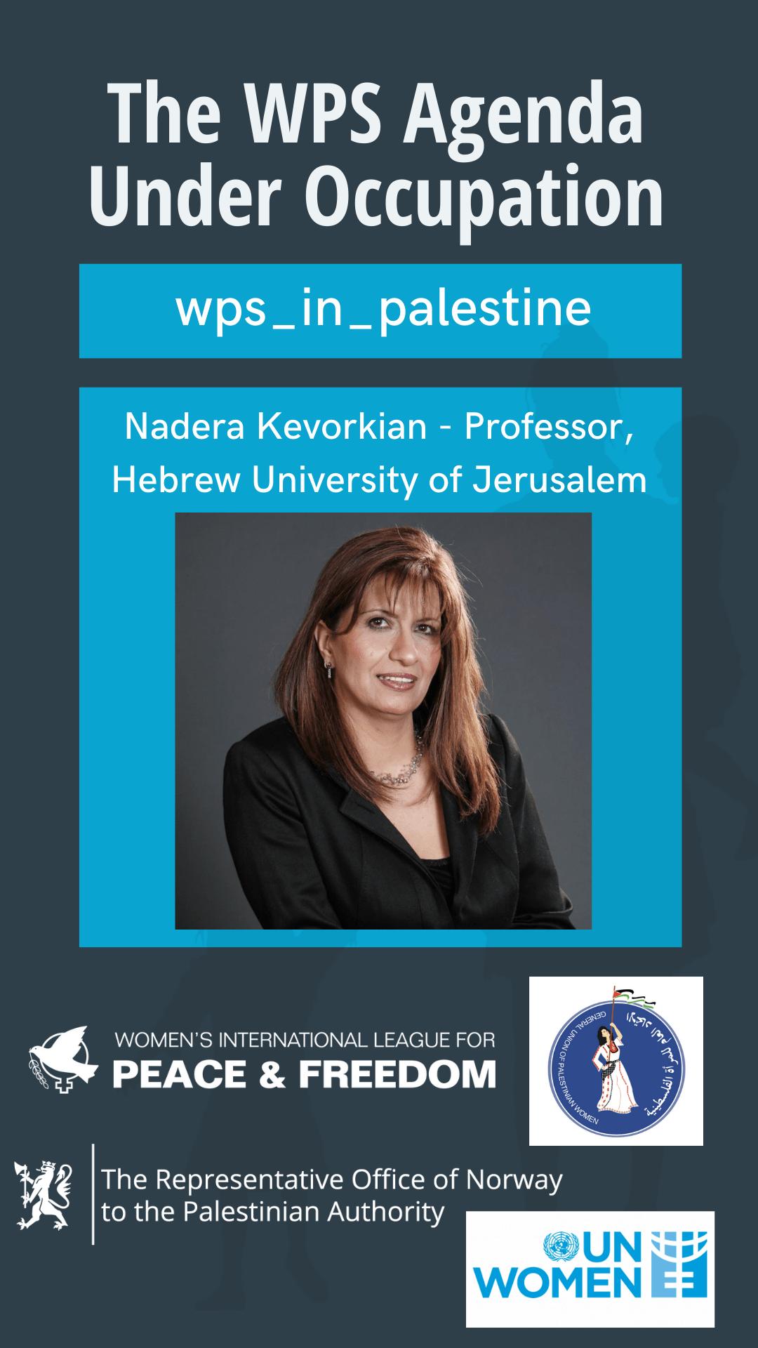 Nadera Kevorkian, professor at the Hebrew University of Jerusalem