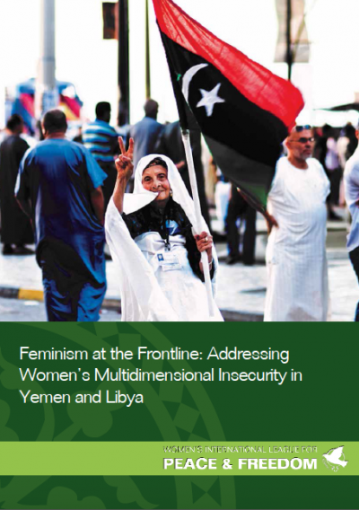 Cover of WILPF's publication on Feminism at the Frontline: Addressing Women's Multidimensional Insecurity in Yemen and Libya