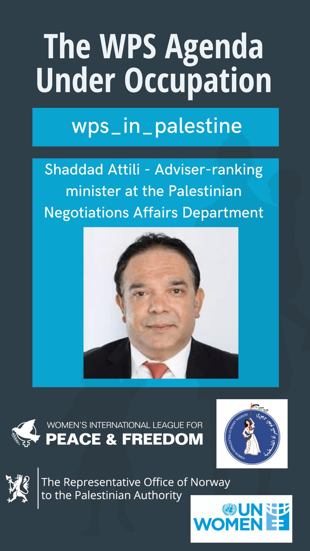 Shaddad Atili, adviser-ranking minister at the Palestinian Negotiations Affairs Department