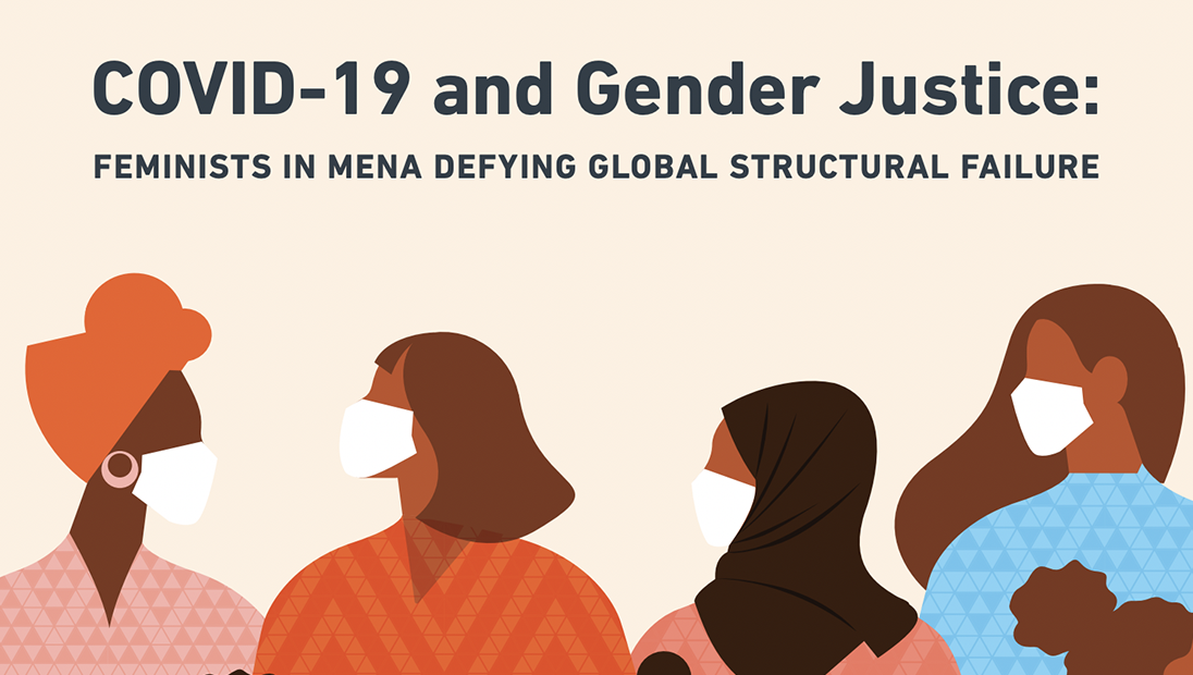 """Illustration of four women wearing medical masks, and text that reads """"Covid-19 and Gender Justice: Feminists in MENA Defying Global Structural Failure"""""""