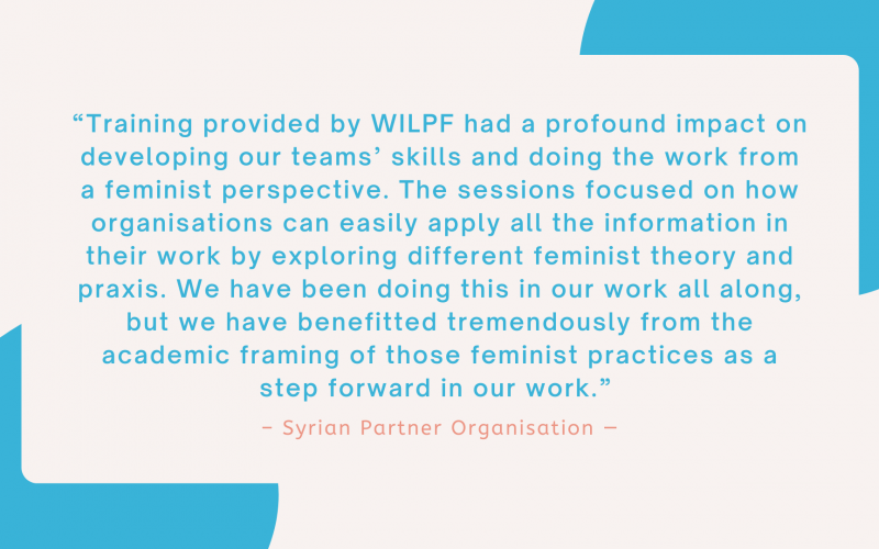 """""""The webinars were designed and conducted in a participatory approach. This was really interesting and never boring. Allowing space for participants to share examples and issues was very indeed impactful and helped us relate to some of the similarities but also understand the work and the challenges faced by other groups."""" - Syrian Partner Organisation"""